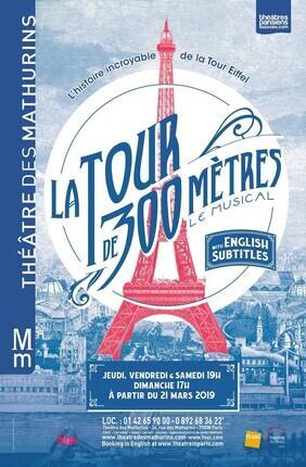 LA TOUR DE 300 METRES : LE MUSICAL