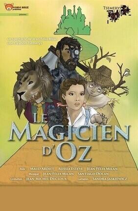LE MAGICIEN D'OZ (Le Repaire de la Comedie)