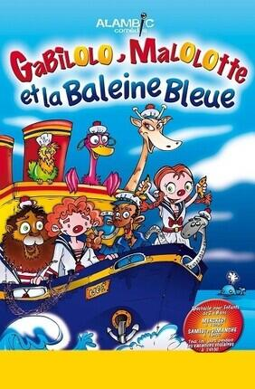 GABILOLO, MALOLOTTE ET LA BALEINE BLEUE