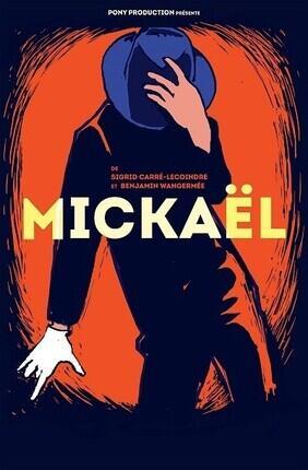 MICKAEL (Theatre Comedie Odeon)