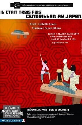 IL ETAIT 3 FOIS CENDRILLON AU JAPON (Theatre de Verdure Jardin Shakespeare)