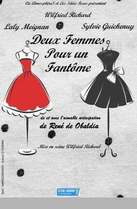 DEUX FEMMES POUR UN FANTOME (Theatre Akteon)