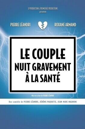 LE COUPLE NUIT GRAVEMENT A LA SANTE (Le Palace Avignon)