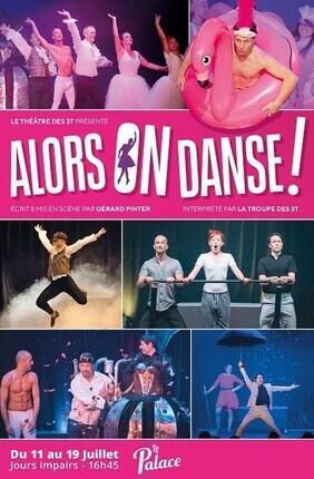 ALORS ON DANSE (Le Palace Avignon)