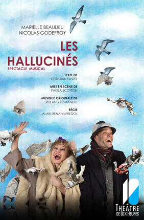 LES HALLUCINES, SPECTACLE MUSICAL