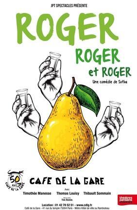 ROGER, ROGER, ROGER AU CAFE DE LA GARE