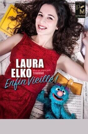 LAURA ELKO ENFIN VIEILLE !