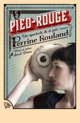 PERRINE ROULAND DANS PIED ROUGE