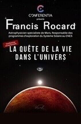 CONFERENCE : LA QUETE DE LA VIE DANS L'UNIVERS