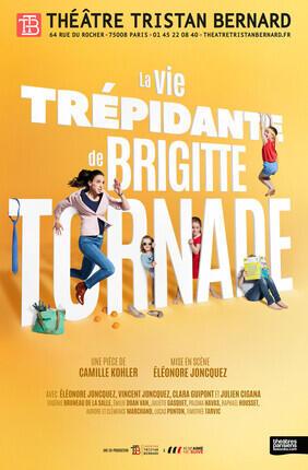 LA VIE TREPIDANTE DE BRIGITTE TORNADE