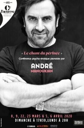ANDRE MANOUKIAN - LE CHANT DU PERINEE CONFERENCE PSYCHO-EROTIQUE