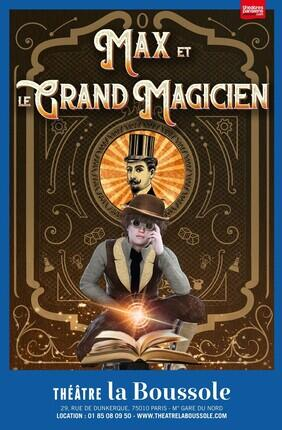 MAX ET LE GRAND MAGICIEN