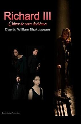 RICHARD III - L'HIVER DE NOTRE DECHEANCE