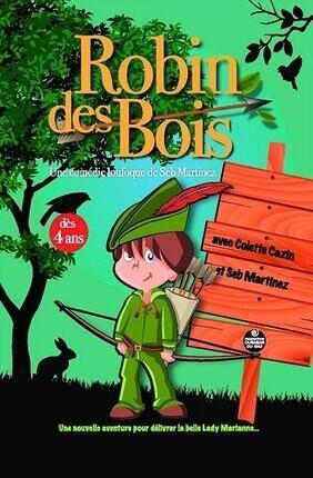 ROBIN DES BOIS A LILLE