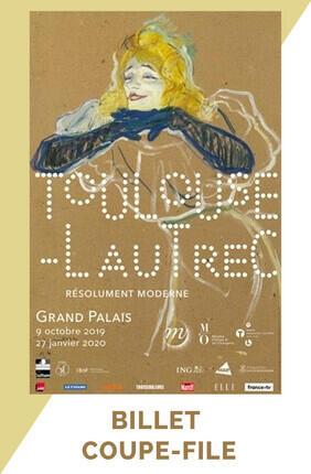 EXPOSITION TOULOUSE LAUTREC, RESOLUMENT MODERNE AU GRAND PALAIS : BILLET COUPE FILE