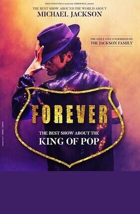FOREVER - THE BEST SHOW ABOUT THE KING OF POP