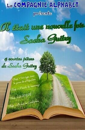 Il ETAIT UNE NOUVELLE FOIS SACHA GUITRY