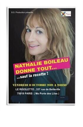 NATHALIE BOILEAU DANS NATHALIE BOILEAU DONNE TOUT SAUF LA RECETTE