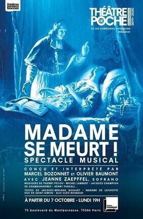 MADAME SE MEURT !