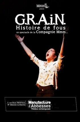 G.R.A.I.N. HISTOIRE DE FOUS