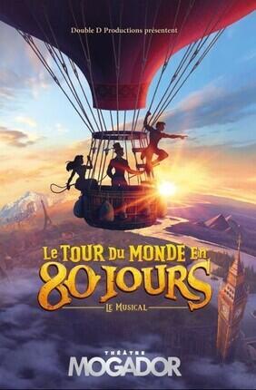 LE TOUR DU MONDE EN 80 JOURS, LE MUSICAL