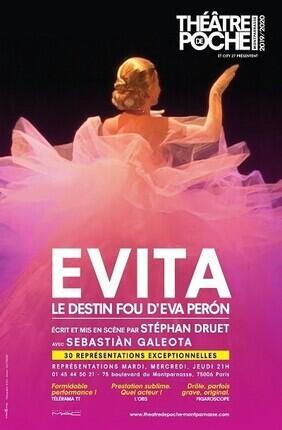 EVITA, LE DESTIN FOU D'EVA PERON