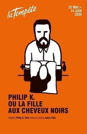 PHILIP K. OU LA FILLE AUX CHEVEUX NOIRS