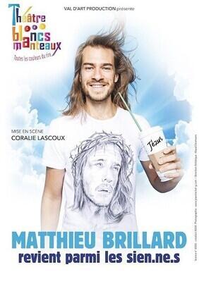MATTHIEU BRILLARD REVIENT PARMI LES SIEN.NE.S