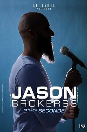 JASON BROKERSS DANS  21E SECONDE LES PAVILLONS SOUS BOIS
