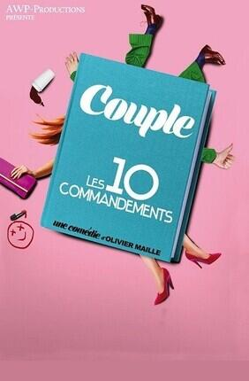 COUPLE : LES 10 COMMANDEMENTS A AIX EN PROVENCE