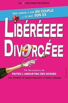 LIBEREEE DIVORCEEE A  SAINT ETIENNE