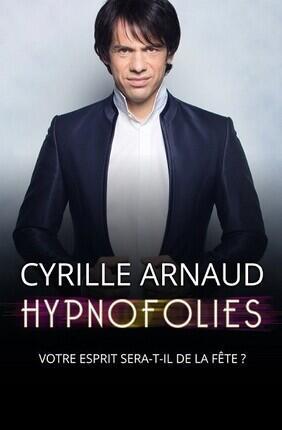 CYRILLE ARNAUD DANS HYPNOFOLIES A LA COMEDIE D'AIX