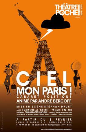 CIEL MON PARIS ! CABARET POLITIQUE