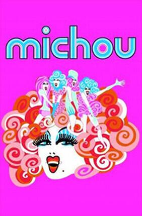MICHOU'S FOLLIES