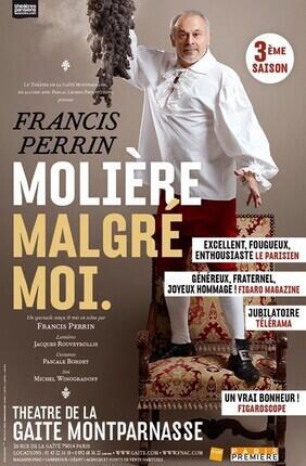 MOLIERE MALGRE MOI AVEC FRANCIS PERRIN