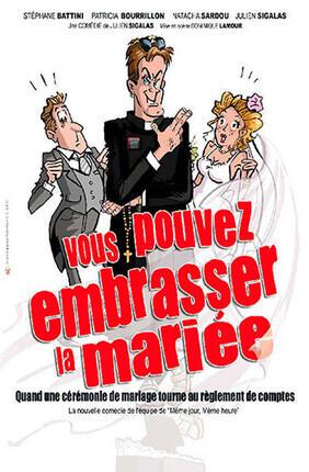 VOUS POUVEZ EMBRASSER LA MARIEE A Saint Etienne