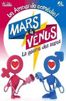 MARS ET VENUS, LA GUERRE DES SEXES (Alambic Comedie)