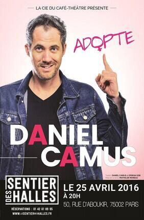 DANIEL CAMUS ADOPTE (Le Sentier des Halles)