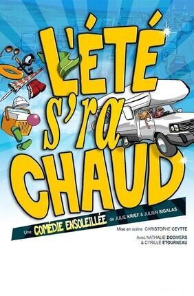 L'ETE S'RA CHAUD (Comedie Triomphe)