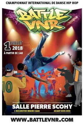 BATTLE VNR- CHAMPIONNAT INTERNATIONAL DE DANSE HIP-HOP (Aulnay-sous-Bois)
