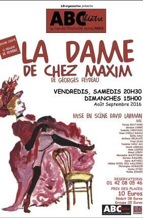 LA DAME DE CHEZ MAXIM (ABC THéâtre)