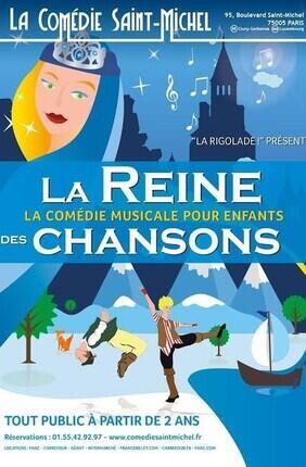 LA REINE DES CHANSONS, LA COMEDIE MUSICALE POUR ENFANTS