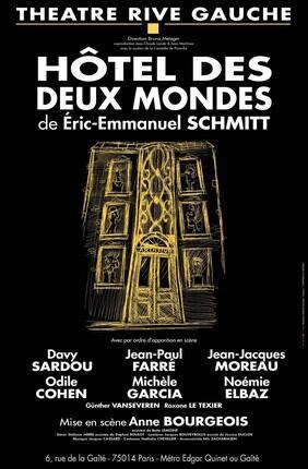 HOTEL DES DEUX MONDES, D'ERIC EMMANUEL SCHMITT AVEC DAVY SARDOU