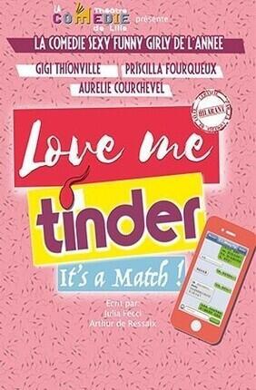 LOVE ME TINDER (Theatre Montorgueil)