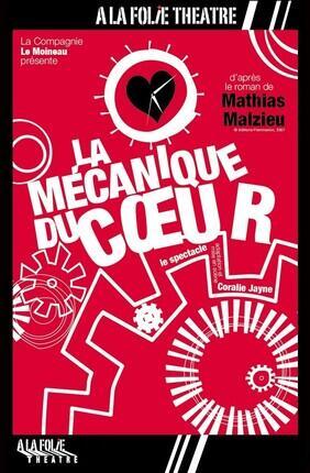 LA MECANIQUE DU COEUR D'APRES MATHIAS MALZIEU