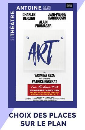 ART DE YASMINA REZA, AVEC CHARLES BERLING ET JEAN-PIERRE DARROUSSIN