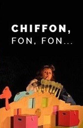 CHIFFON, FON, FON…