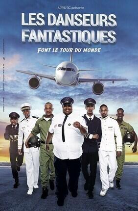 LES DANSEURS FANTASTIQUES FONT LE TOUR DU MONDE (Le Palace Avignon)