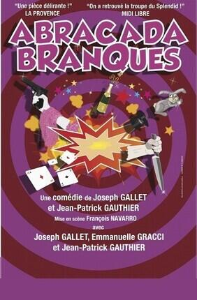 ABRACADABRANQUES (Comedie La Rochelle)