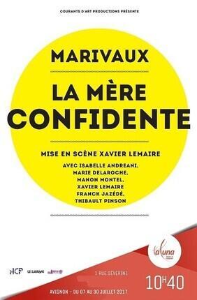 LA MERE CONFIDENTE (Theatre La Luna)